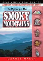 The Mystery in the Smoky Mountains ebook by