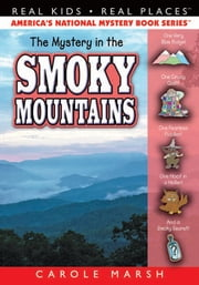 The Mystery in the Smoky Mountains ebook by Carole Marsh
