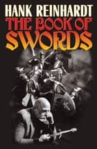 Hank Reinhardt's The Book of Swords ebook by Hank Reinhardt