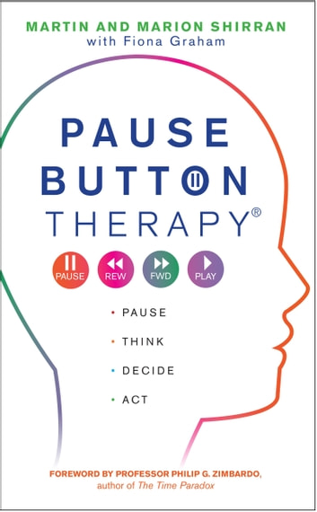 Pause Button Therapy eBook by Martin Shirran,Marian Shirran