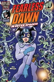 FEARLESS DAWN: IN OUTER SPACE #1 ebook by Steve Mannion,Steve Mannion