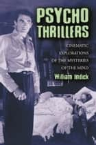 Psycho Thrillers ebook by William Indick