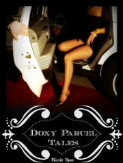 Doxy Parcel Tales ebook by Nicole Ryan
