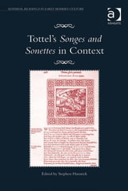 Tottel's Songes and Sonettes in Context ebook by Dr Stephen Hamrick,Professor James Daybell,Dr Adam Smyth