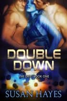 Double Down - The Drift, #1 ebook by Susan Hayes