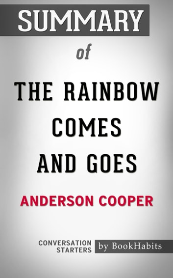 Summary Of The Rainbow Comes And Goes A Mother And Son On Life