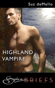 Highland Vampire ebook by Suz deMello