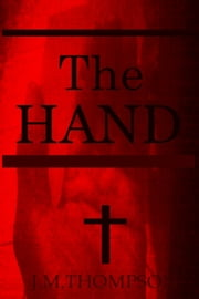 The Hand ebook by J.M. Thompson