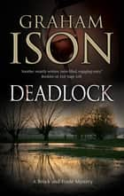 Deadlock ebook by Graham Ison