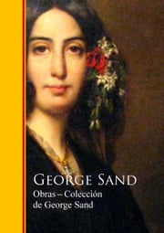 Obras - Coleccion de George Sand ebook by George Sand