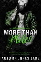 More Than Miles ebook by Autumn Jones Lake