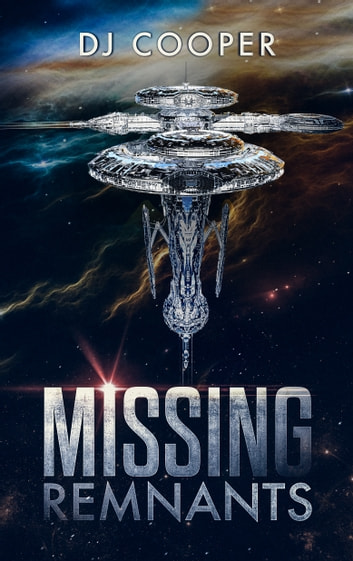 Missing Remnants ebook by DJ Cooper