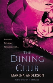 The Dining Club ebook by Marina Anderson