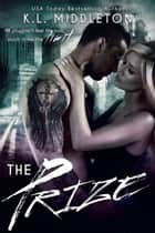 The Prize ebook by K.L. Middleton, Cassie Alexandra
