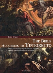 The Bible according to Tintoretto ebook by Ester Brunet