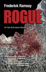 Rogue - An Ike Schwartz Mystery ebook by Frederick Ramsay
