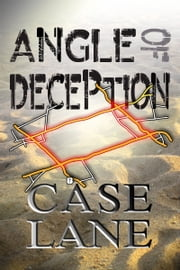 Angle of Deception ebook by Case Lane