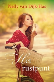 Het rustpunt ebook by Nelly van Dijk-Has