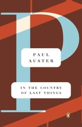 In the Country of Last Things ebook by Paul Auster