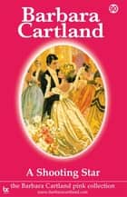 90. A Shooting Star ebook by Barbara Cartland
