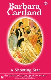 90 A Shooting Star ebook by Barbara Cartland