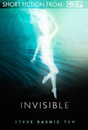 Invisible ebook by Steve Rasnic Tem