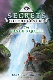 The Eagle's Quill ebook by Sarah L. Thomson