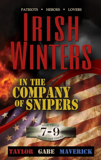 In the Company of Snipers Boxed Set 3, Books 7 - 9 - In the Company of Snipers, #3 ebook by Irish Winters