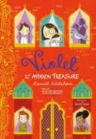 Violet and the Hidden Treasure ebook by Harriet Whitehorn, Becka Moor