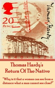 Return Of The Native, By Thomas Hardy ebook by Thomas Hardy