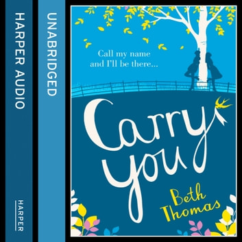 Carry You audiobook by Beth Thomas