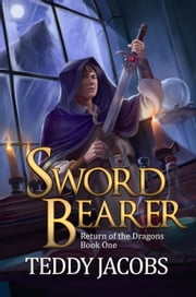 Sword Bearer (A Young Adult Epic Fantasy) ebook by Kobo.Web.Store.Products.Fields.ContributorFieldViewModel
