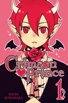 Crimson Prince, Vol. 1 ebook by Souta Kuwahara