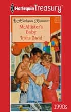 McAllister's Baby ebook by Trisha David