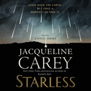 Starless audiobook by Jacqueline Carey