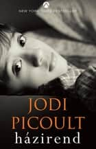 Házirend ebook by Jodi Picoult