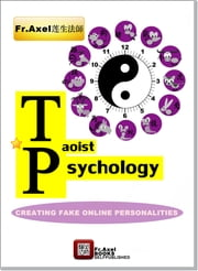 Taoist Psychology ebook by Father Axel