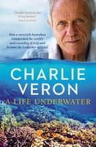 A Life Underwater ebook by