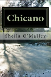 Chicano ebook by Sheila O'Malley