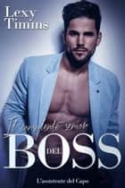 Il consulente senior del Boss ebook by Lexy Timms