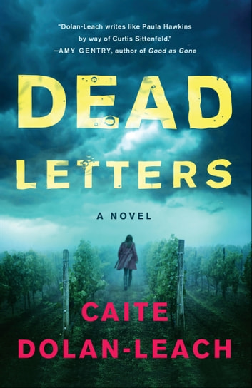 Dead Letters - A Novel ebook by Caite Dolan-Leach