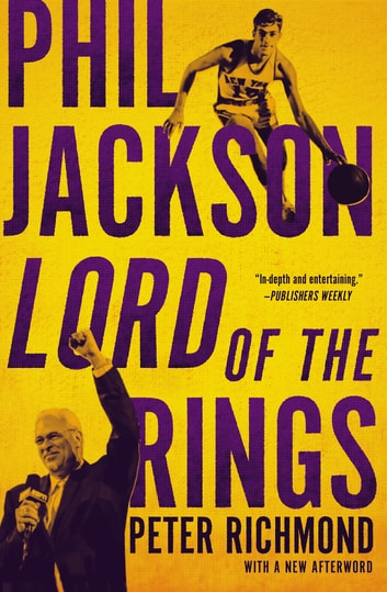 Phil Jackson - Lord of the Rings ebook by Peter Richmond
