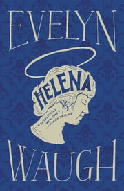 Helena ebook by Evelyn Waugh