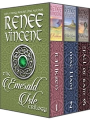 Emerald Isle Trilogy Boxed Set ebook by Renee Vincent