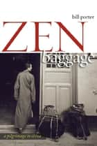 Zen Baggage - A Pilgrimage to China ebook by Red Pine