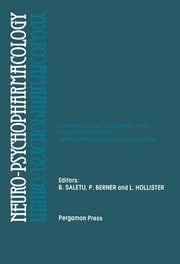 Neuro-Psychopharmacology - Proceedings of the 11th Congress of the Collegium Internationale Neuro-Psychopharmacologicum, Vienna, July 9-14, 1978 ebook by