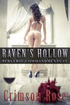 Raven's Hollow ebook by Crimson Rose