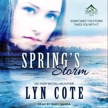 Spring's Storm - Clean Wholesome Mystery and Romance audiobook by Lyn Cote