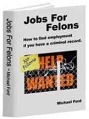 Jobs For Felons ebook by Ford, Michael