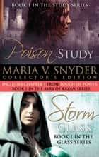 Maria V. Snyder Collection: Poison Study (Soulfinders, Book 1) / Storm Glass eBook by Maria V. Snyder